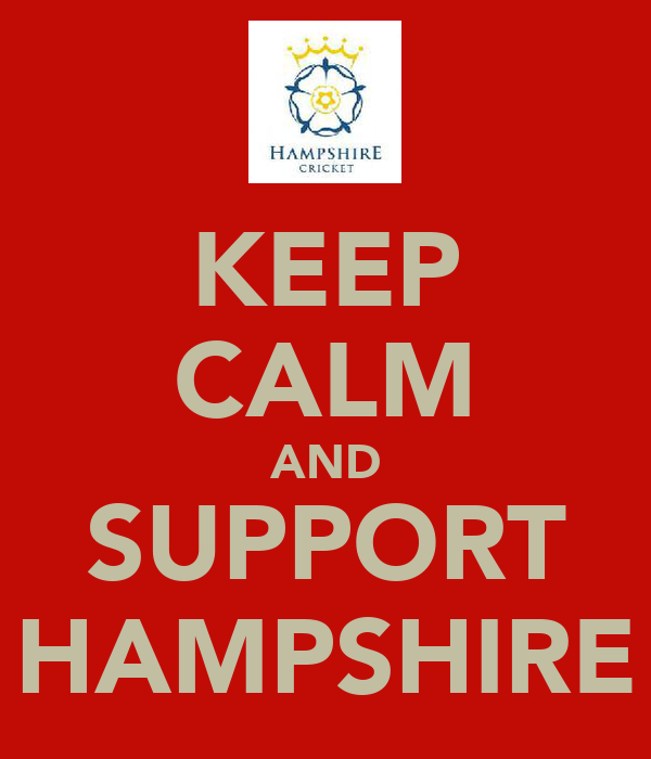 KEEP CALM AND SUPPORT HAMPSHIRE