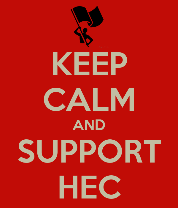 KEEP CALM AND SUPPORT HEC
