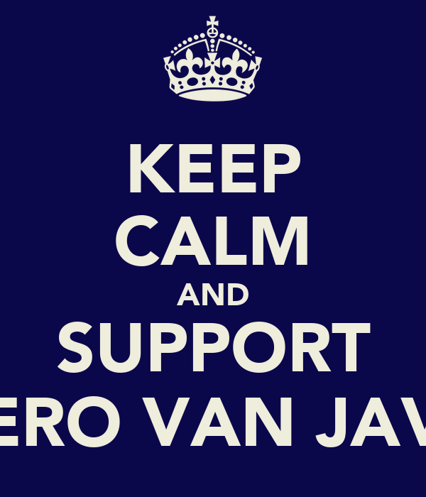 KEEP CALM AND SUPPORT HERO VAN JAVA