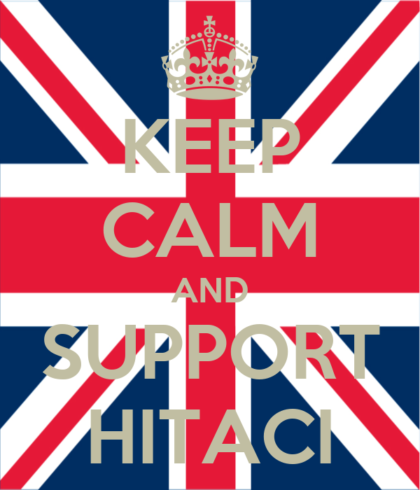 KEEP CALM AND SUPPORT HITACI