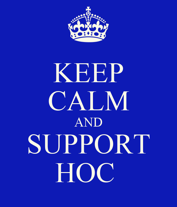 KEEP CALM AND SUPPORT HOC