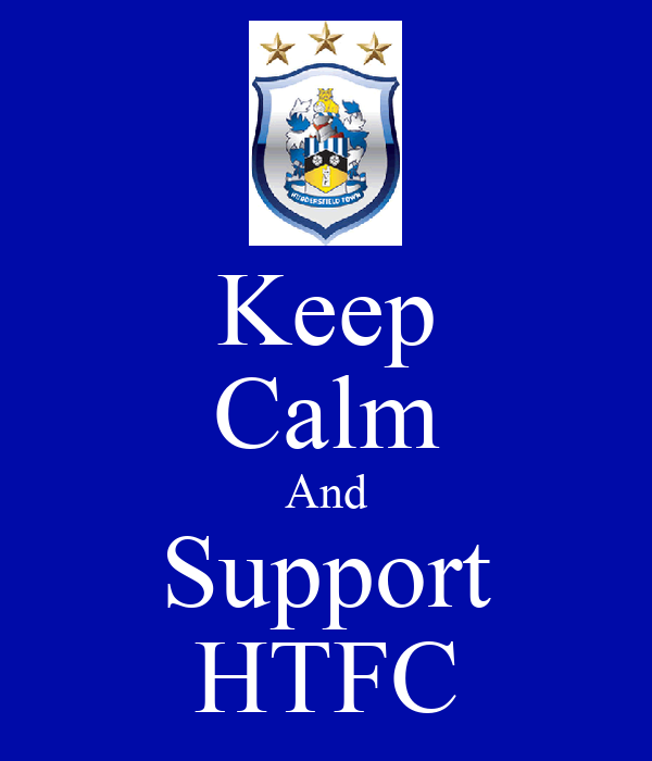 Keep Calm And Support HTFC