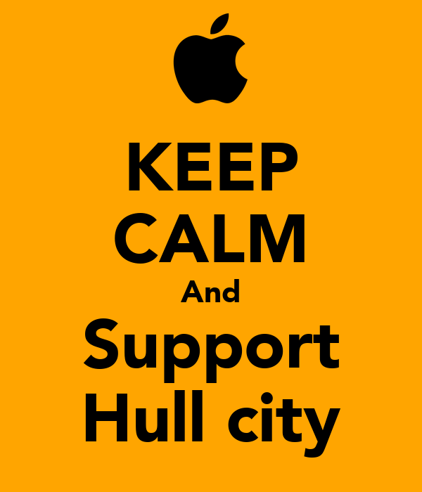 KEEP CALM And Support Hull city
