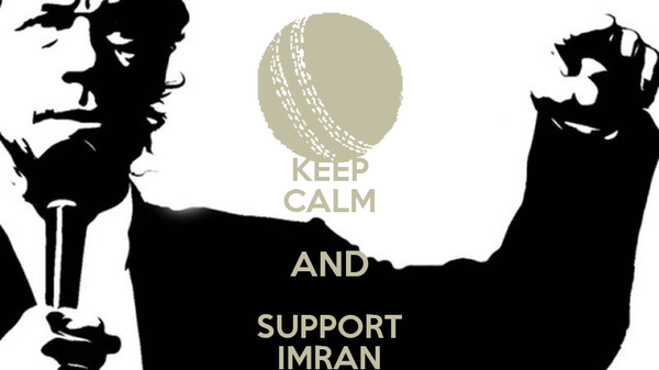 KEEP CALM AND SUPPORT IMRAN