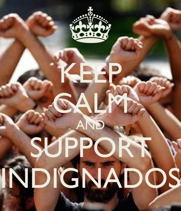 KEEP CALM AND SUPPORT INDIGNADOS