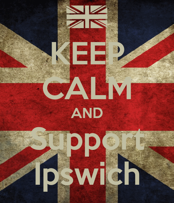 KEEP CALM AND Support Ipswich