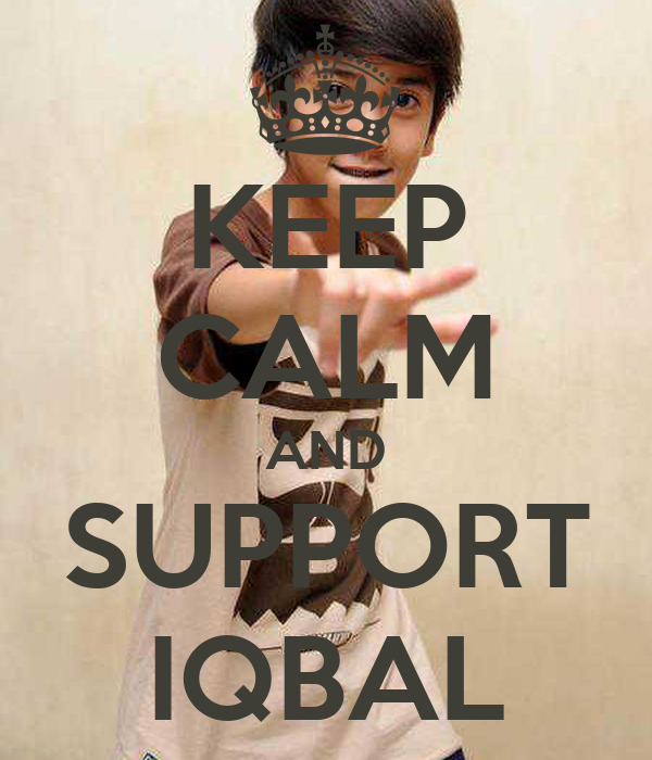 KEEP CALM AND SUPPORT IQBAL