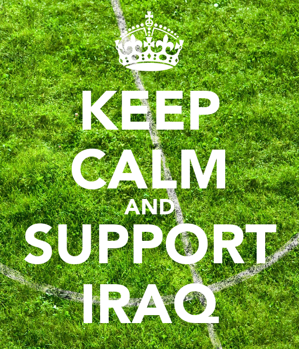 KEEP CALM AND SUPPORT IRAQ