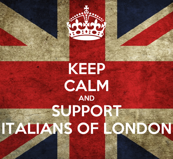 KEEP CALM AND SUPPORT ITALIANS OF LONDON