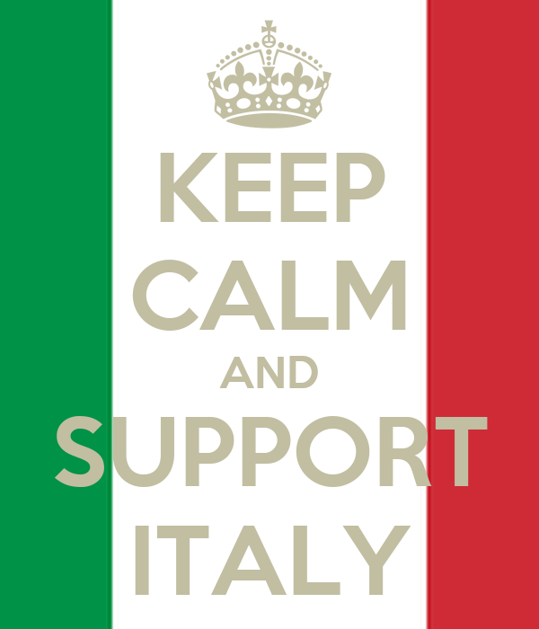 KEEP CALM AND SUPPORT ITALY