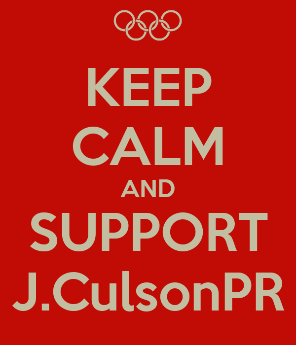 KEEP CALM AND SUPPORT J.CulsonPR