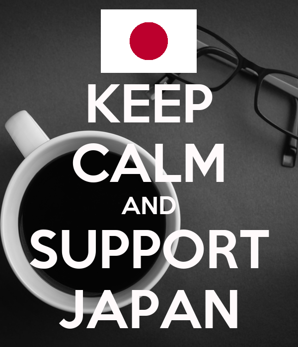 KEEP CALM AND SUPPORT JAPAN