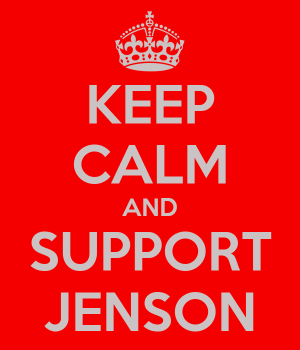 KEEP CALM AND SUPPORT JENSON