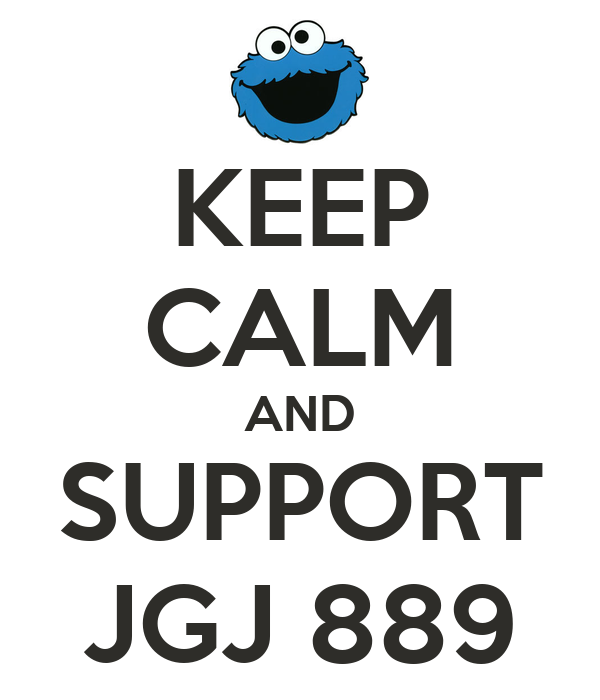 KEEP CALM AND SUPPORT JGJ 889