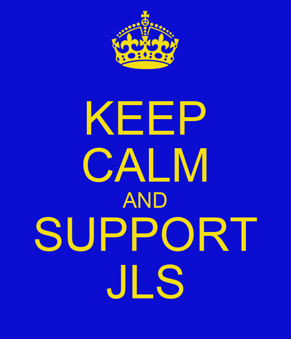 KEEP CALM AND SUPPORT JLS
