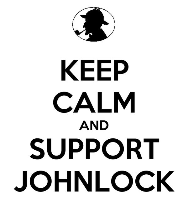 KEEP CALM AND SUPPORT JOHNLOCK