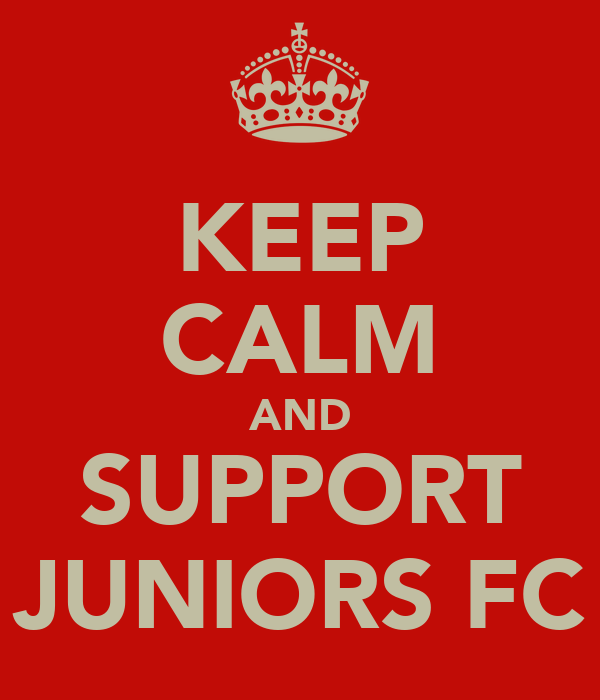 KEEP CALM AND SUPPORT JUNIORS FC