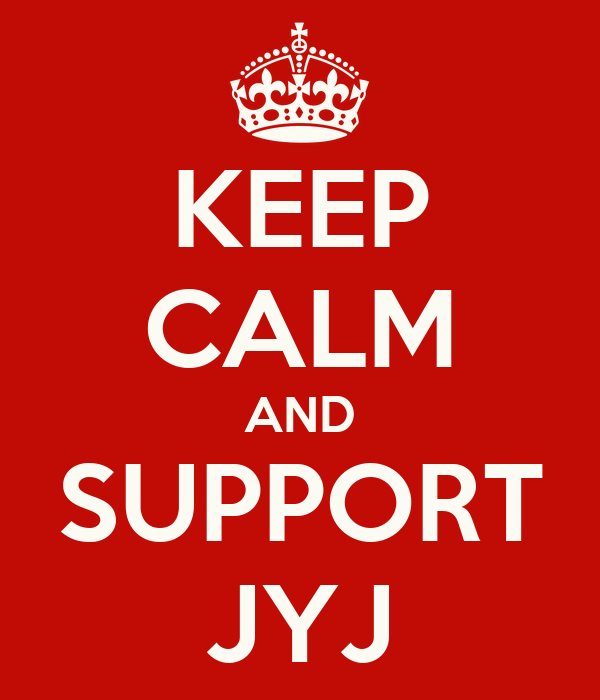 KEEP CALM AND SUPPORT JYJ