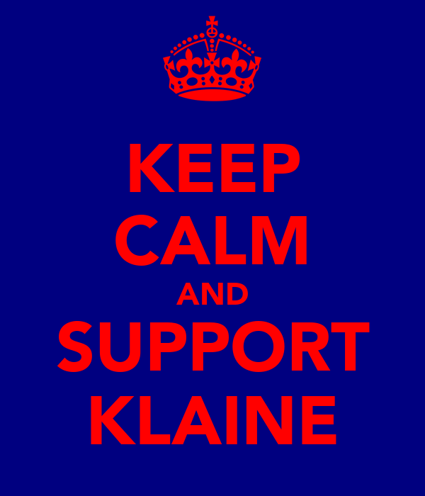 KEEP CALM AND SUPPORT KLAINE