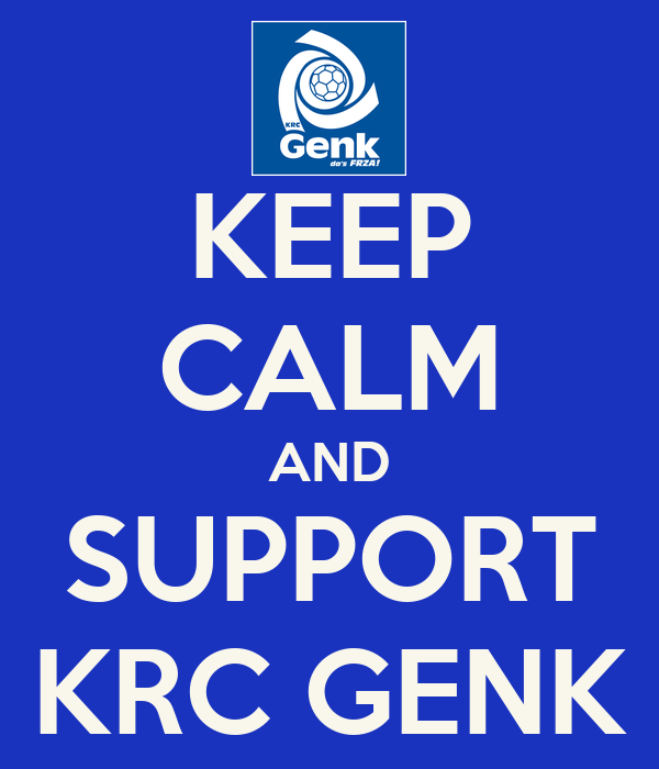 KEEP CALM AND SUPPORT KRC GENK
