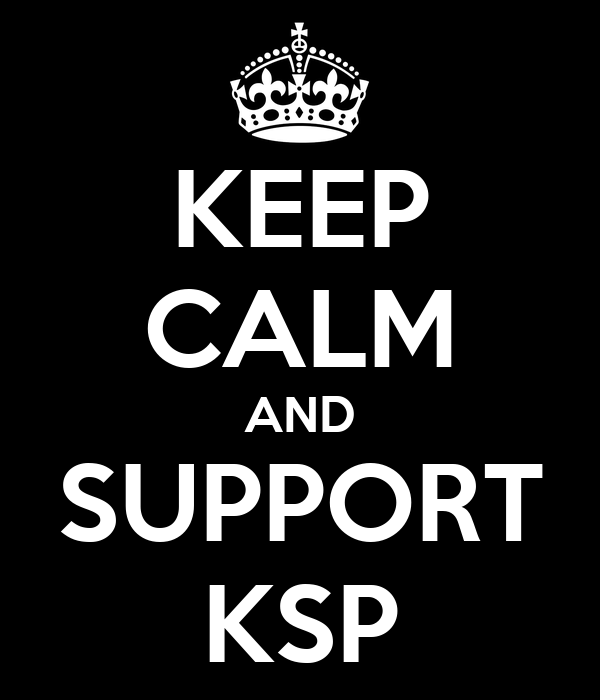 KEEP CALM AND SUPPORT KSP