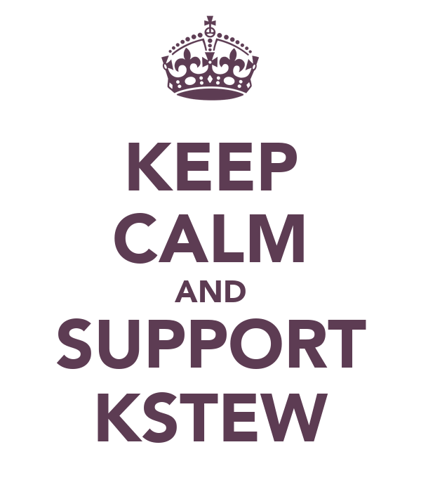 KEEP CALM AND SUPPORT KSTEW