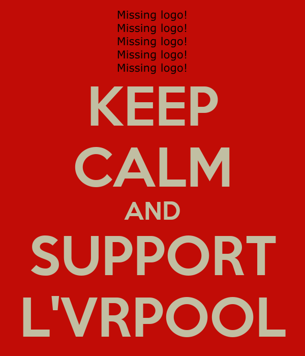 KEEP CALM AND SUPPORT L'VRPOOL
