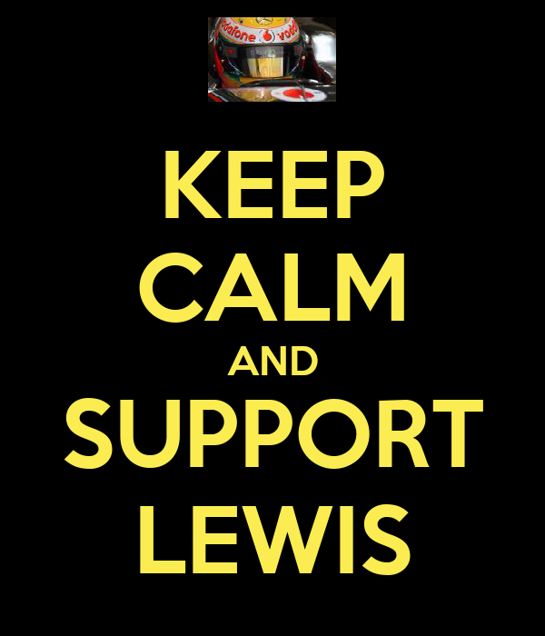 KEEP CALM AND SUPPORT LEWIS