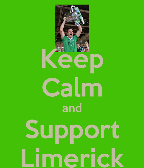 Keep Calm and Support Limerick
