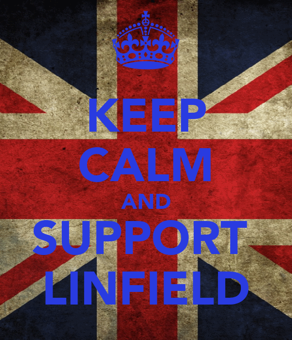 KEEP CALM AND SUPPORT  LINFIELD