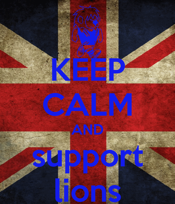 KEEP CALM AND support lions