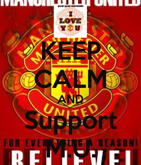 KEEP CALM AND Support M.U.
