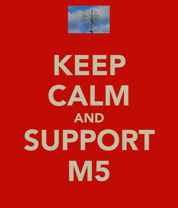 KEEP CALM AND SUPPORT M5