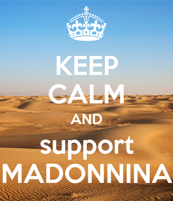 KEEP CALM AND support MADONNINA