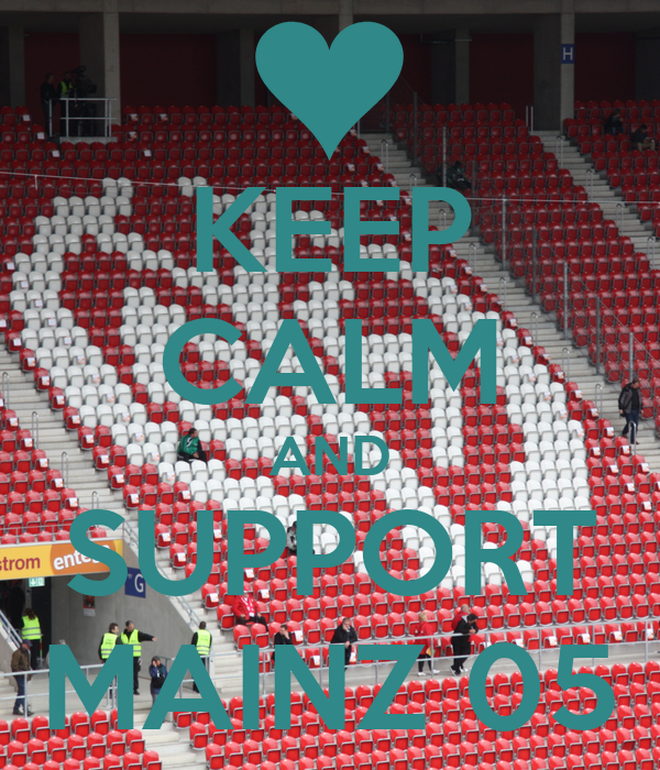 KEEP CALM AND SUPPORT MAINZ 05