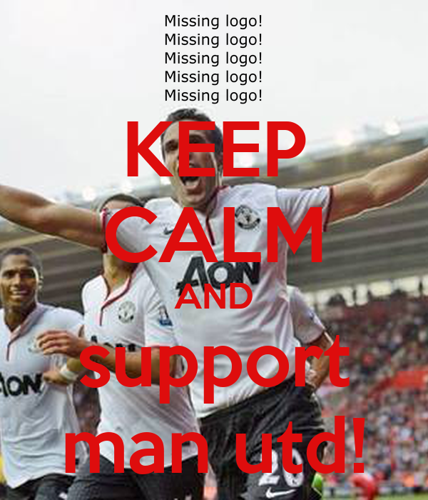 KEEP CALM AND support man utd!