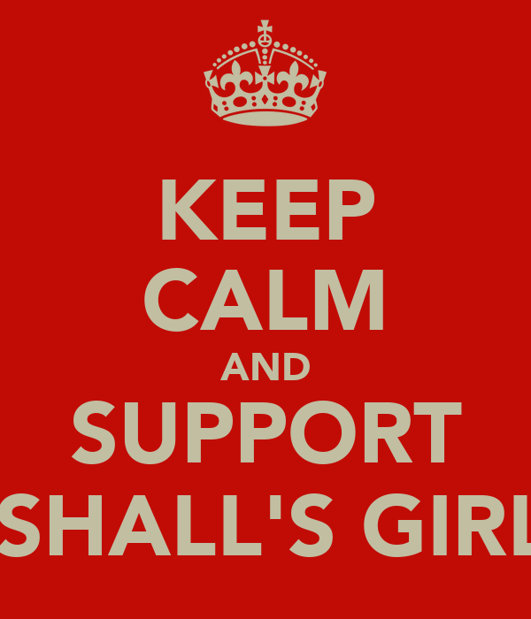 KEEP CALM AND SUPPORT MARSHALL'S GIRLS FC