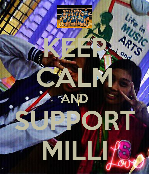 KEEP CALM AND SUPPORT MILLI