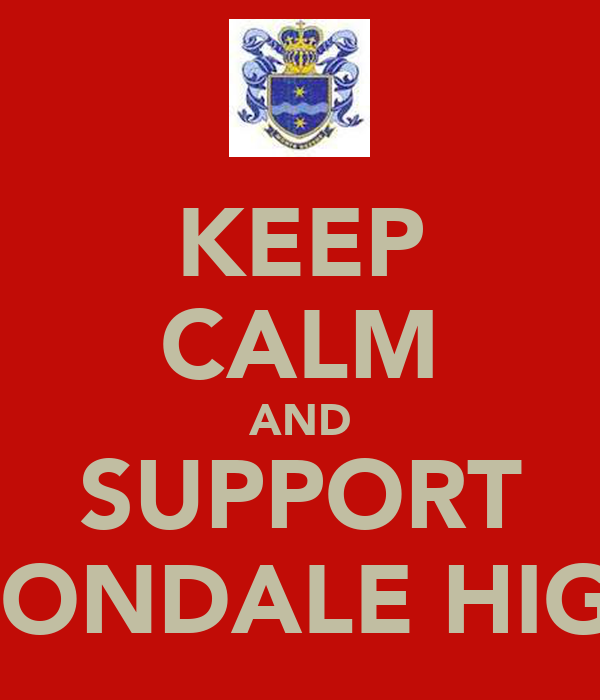 KEEP CALM AND SUPPORT MONDALE HIGH