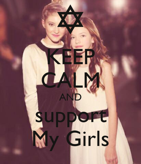 KEEP CALM AND support My Girls