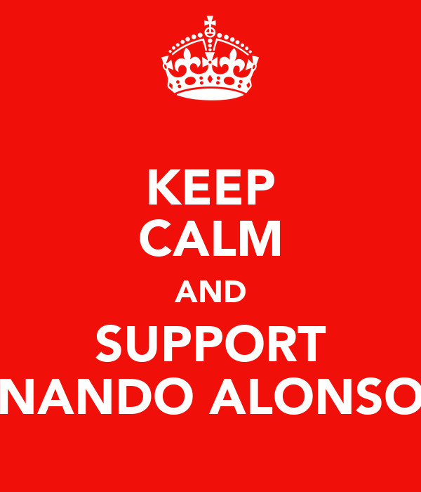 KEEP CALM AND SUPPORT NANDO ALONSO
