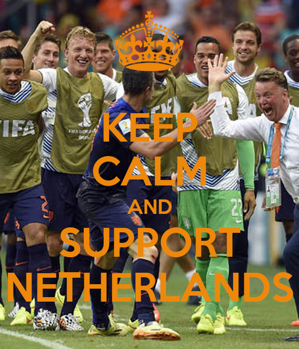 KEEP CALM AND SUPPORT NETHERLANDS
