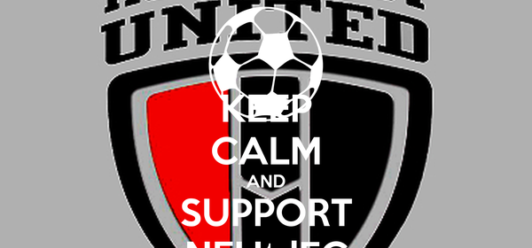 KEEP CALM AND SUPPORT NEUtdFC