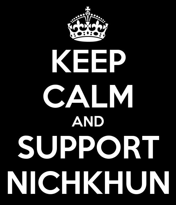 KEEP CALM AND SUPPORT NICHKHUN
