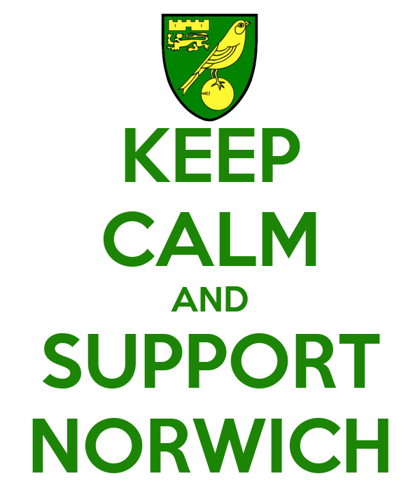 KEEP CALM AND SUPPORT NORWICH
