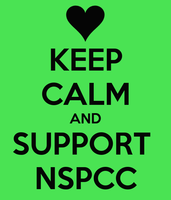 KEEP CALM AND SUPPORT  NSPCC