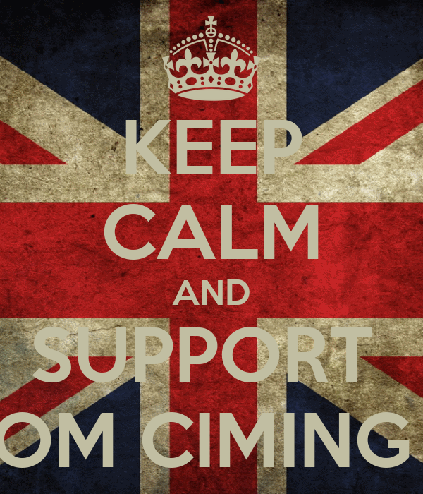 KEEP CALM AND SUPPORT  OM CIMING