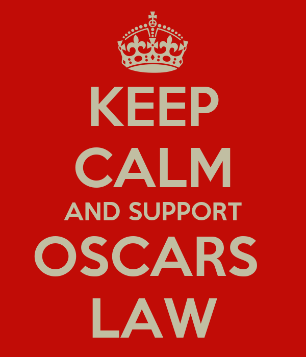 KEEP CALM AND SUPPORT OSCARS  LAW