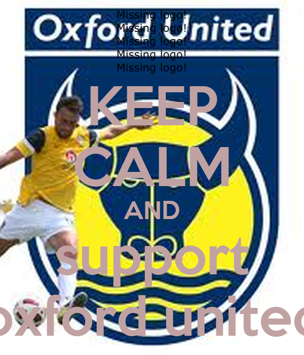 KEEP CALM AND support oxford united
