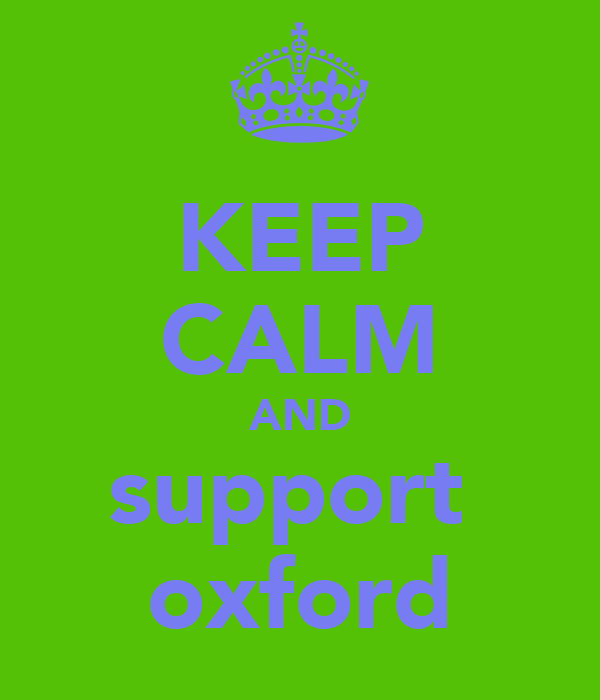 KEEP CALM AND support  oxford